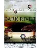 The Dark River (Fourth Realm Trilogy, Book 2) [Hardcover] Hawks, John Tw... - $7.16