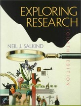 Exploring Research (4th Edition) [Aug 05, 1999] Salkind, Neil J. - $19.78
