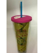"""30OZ. REUSABLE BPA FREE CUP """"WHEN LIFE GIVES YOU LEMONS ADD SALT&TEQUILA!"""" - $11.68"""