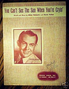 Primary image for You can't see the Sun when you're Cryin' 1946 Sheet Music