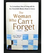 Woman Who Can't Forget : Extraordinary Story of Living w/ Most Remarkabl... - $11.86