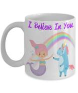 Unicorn Mermaid Rainbow I Believe In You Coffee Mug Gift - $14.84+
