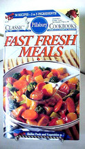 Pillsbury Classic Cookbook Fast Fresh Meals Softcover 1991 ~ 95 Pgs - $6.26