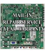 Mail-in Repair Service For Vizio E552VL Main Board 3655-0352-0150 0171-2... - $79.95