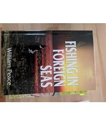2009 SIGNED Fishing in Foreign Seas by William Peace   - $49.99