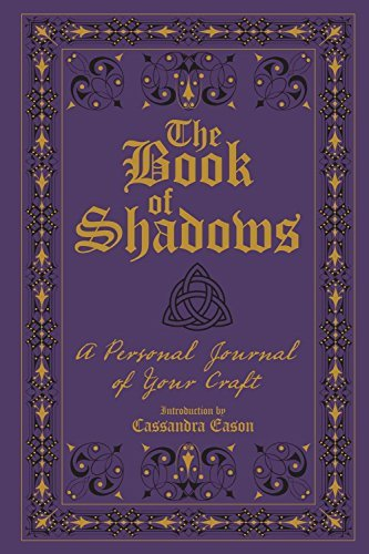 Primary image for The Book of Shadows: A Personal Journal of Your Craft Eason, Cassandra