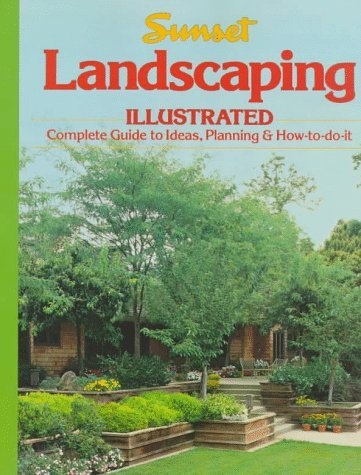 Landscaping Illustrated Sunset Books