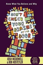 Don't Check Your Brains at the Door [Paperback] McDowell, Josh and Hostetler, Bo image 2