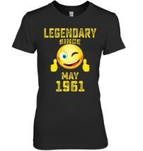 Emoji Legendary Since May 1961 57th Year 57 Birthday Shirt - $19.99+