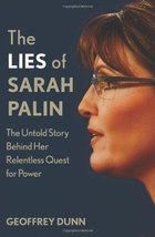 The Lies of Sarah Palin: The Untold Story Behind Her Relentless Quest fo... - €8,62 EUR