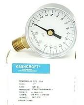 NIB ASHCROFT 20W-1005-H-02L-15 PRESSURE GAUGE 0-15PSI 2'' IN. 1/4 NPT LOWER