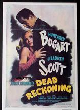 HUMPHREY BOGART MOVIE AD POSTER 1947 FILM DEAD RECKONING! LIZABETH SCOTT - $14.49