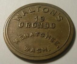 Wenatchee, Washington Trade Token : Walton's 19 Orondo St , 25 cents - $10.00