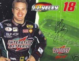 2006 J.J. YELEY #18 INTERSTATE NASCAR POSTCARD SIGNED - $10.75