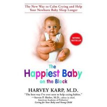 The Happiest Baby on the Block Book [Paperback] Harvey Karp, MD and Rand... - $6.73
