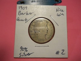 1909 Barber Silver Quarter!!! Nice Coin!!! 90% Silver!!! LOOK!!! - $4.96