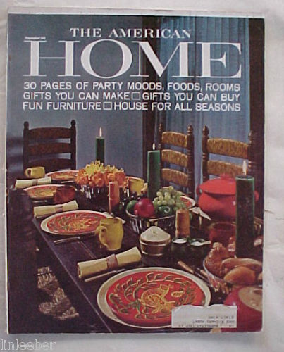 THE AMERICAN HOME 1964-NOVEMBER-FUN FURNITURE,PARTY MOODS/FOODS,GIFTS, ADS