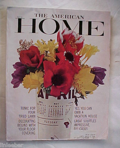 THE AMERICAN HOME 1965-APRIL-THE MEDITERRANEAN LOOK;RECIPES;HOME STORAGE; SHADY