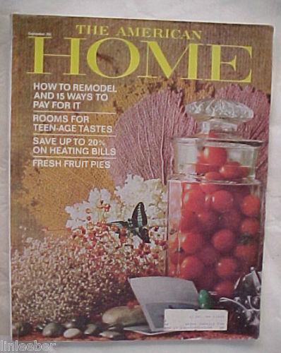 THE AMERICAN HOME 1965 SEPTEMBER-HOW TO REMODEL & PAY FOR IT;TEENAGE ROOMS; PIES