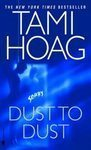 Dust to Dust by Tami Hoag-2002pap.-The killing of an Internal Affairs cop draws