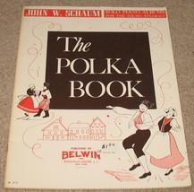 The Polka Book John W. Schaum -SOLO PIANO   - $9.99