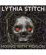 Lythia Stitch - Mixing With Poison 1995 EP CD Goth Metal - $3.00