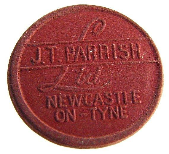VINTAGE BRITISH / UK 1P TOKEN- J. T. PARRISH NEWCASTLE ON TYNE