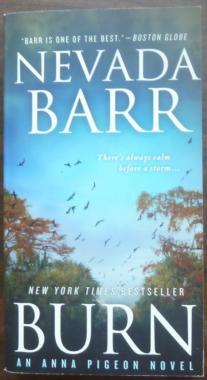 Burn an Anna Pigeon novel by Nevad Barr