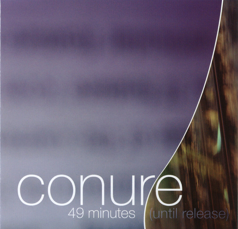 Conure - 49 Minutes (Until Release) 2005 CD Dark Ambient