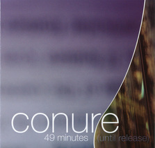 Conure - 49 Minutes (Until Release) 2005 CD Dark Ambient - $10.00