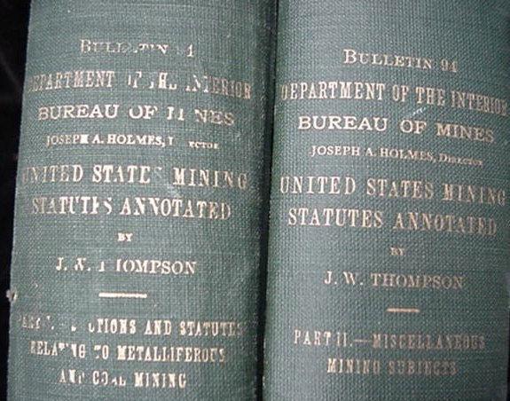 2 Vol Book Set 1915 United States Mining Statutes Mine