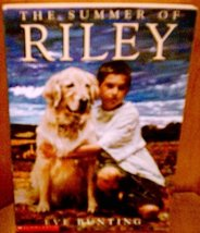 The Summer of Riley [Paperback] [Jan 01, 2002] Bunting, Eve - $1.32
