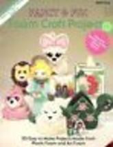 Fancy & Fun Foam Craft Projects (20 Designs) PATTERN/INSTRUCTIONS Leaflet - $2.67