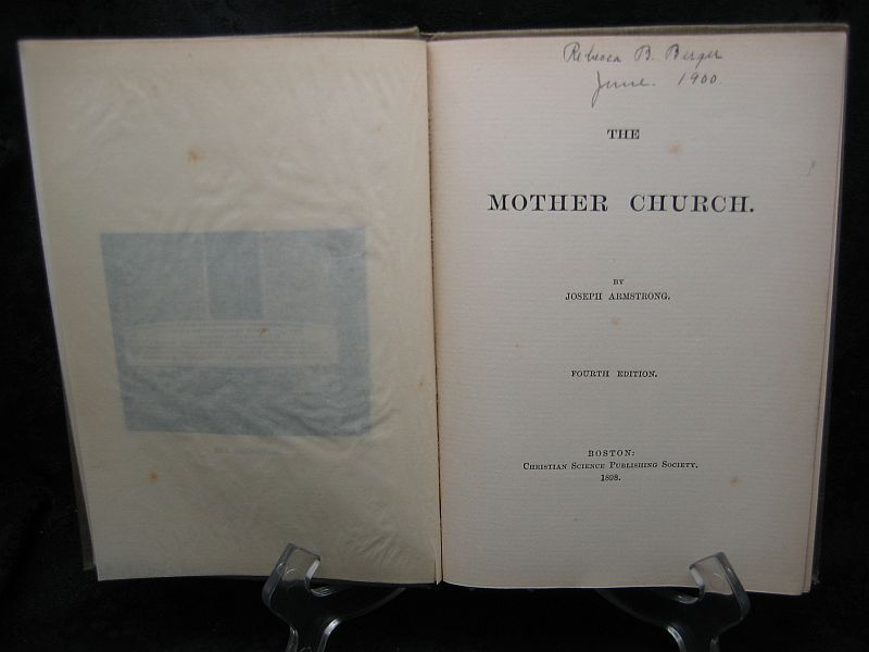 The Mother Church Joseph Armstrong 1898 Christian Science
