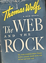 The Web And The Rock by Thomas Wolfe - 1940 - $4.25