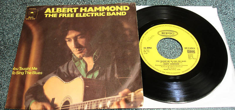 ALBERT HAMMOND 1973 German PS 45 THE FREE ELECTRIC BAND