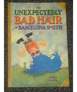 The Unexpectedly Bad Hair of Barcelona Smith by Keith Graves - $2.50