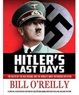 Hitler's Last Days: The Death of the Nazi Regime and the World's Most No... - $7.38