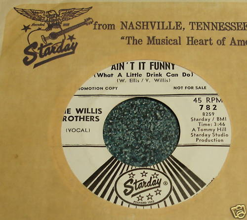 WILLIS BROTHERS Starday 45 AIN'T IT FUNNY/GOIN' TO TOWN