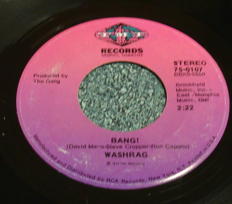 WASHRAG 1972 TMI 45 Bang! / The Gang STEVE CROPPER
