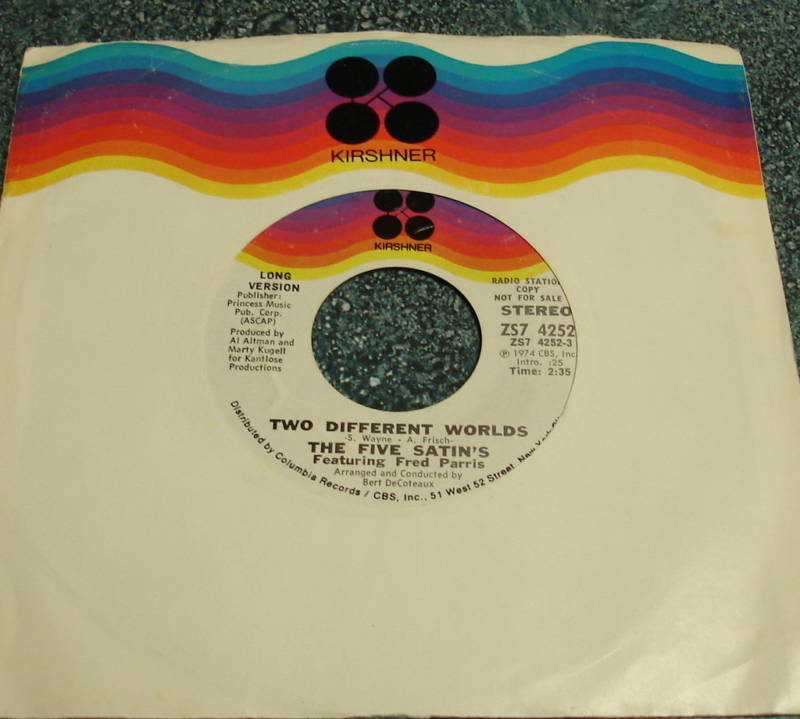 THE FIVE SATIN'S Promo 45 TWO DIFFERENT WORLDS Long & Short Versions SATINS