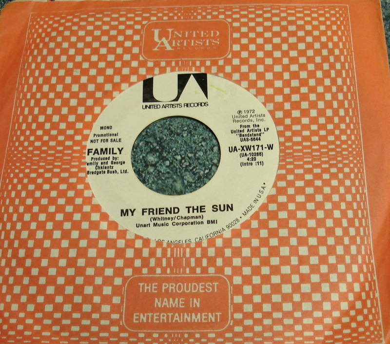 FAMILY 1972 US Promo Mono/Stereo 45 MY FRIEND THE SUN