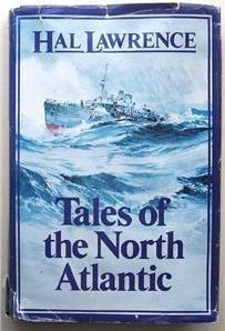 Primary image for Tales of the North Atlantic by Hal Lawrence (1985)