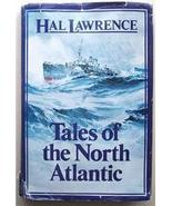 Tales of the North Atlantic by Hal Lawrence (1985) - $9.95