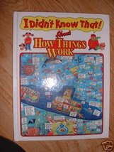 I Didn't Know That About How Things Work by Anthony ... - $4.99