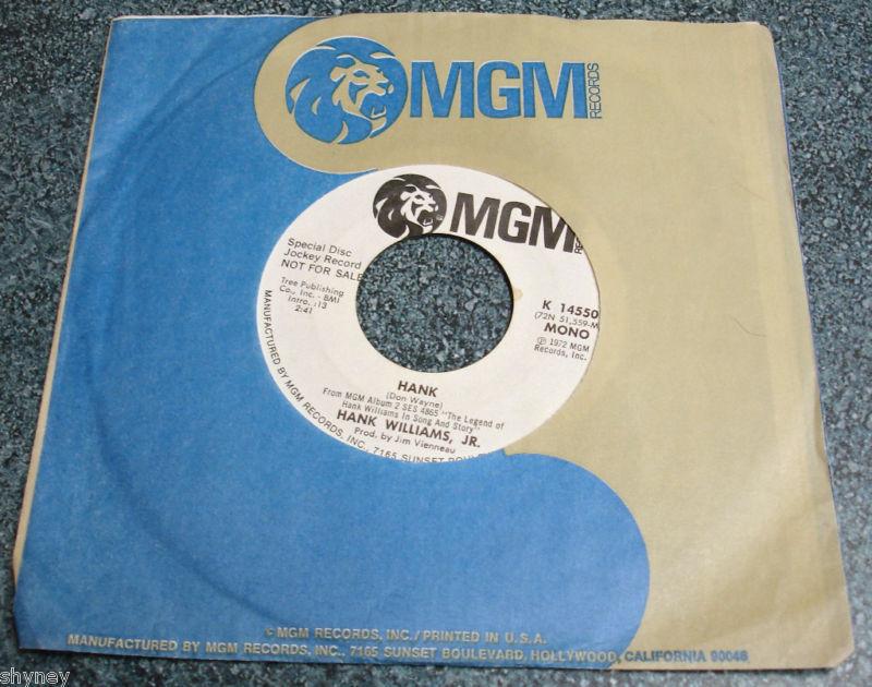 HANK WILLIAMS JR MGM 14550 Hank 1972 Promo Mono/St 45