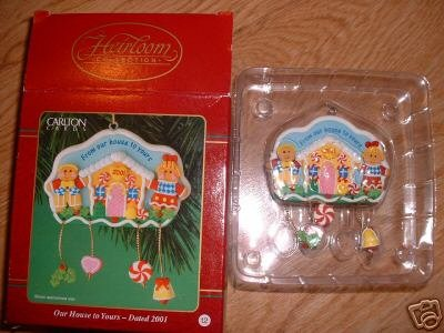 OUR HOUSE TO YOURS 2001 CARLTON CARDS ORNAMENT NIP