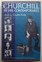 1954 (Winston) Churchill by His Contempories, HC DJ Book Historic Events - $9.95