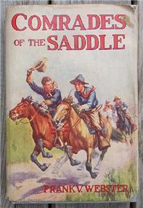 Comrades of the Saddle, Frank Webster, 1910 Western HC