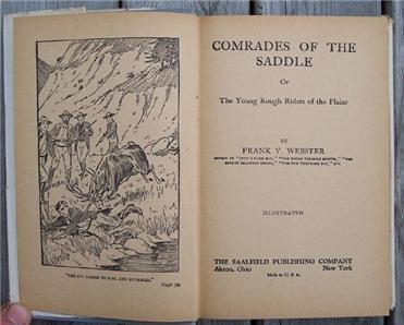 Comrades of the Saddle, Frank Webster, 1910 Western HC